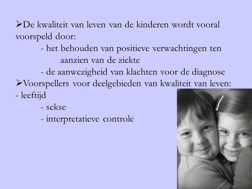  De kwaliteit van leven van de kinderen wordt vooral voorspeld door: - het behouden van positieve verwachtingen ten aanzien van de ziekte - de aanwez