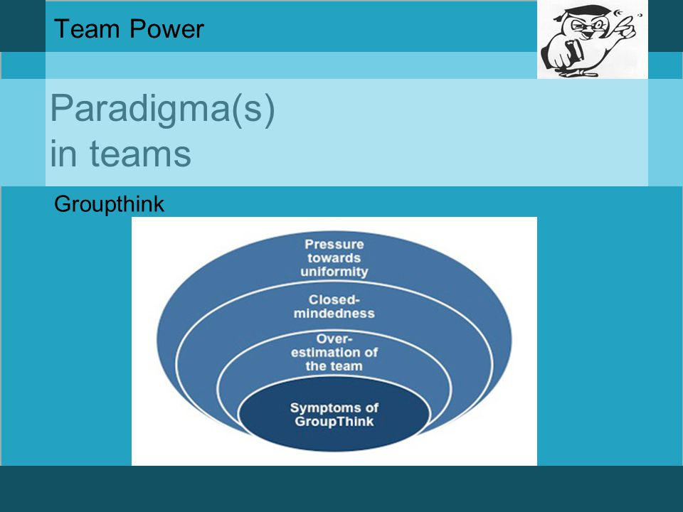 Paradigma(s) in teams Team Power Mindresetting