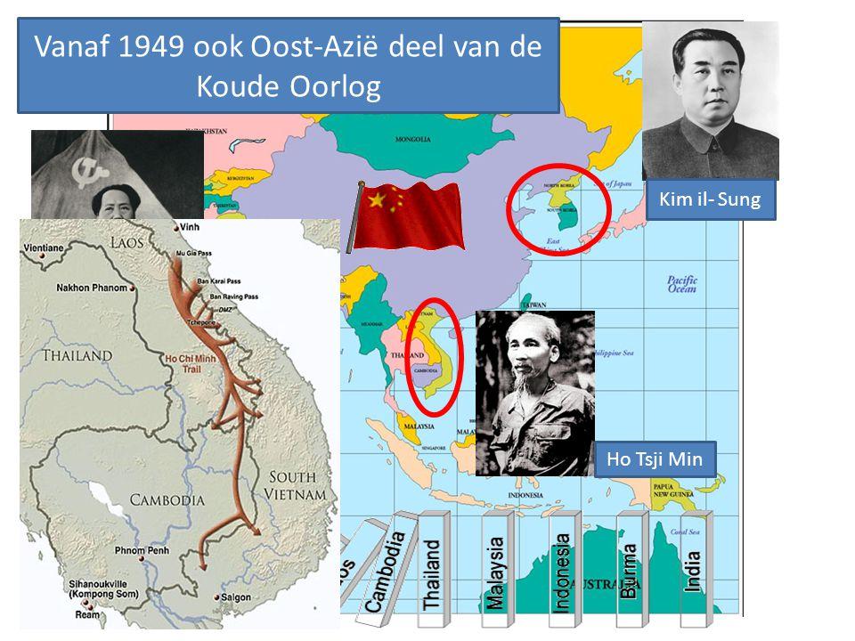 De Koude Oorlog Vanaf 1949 ook Oost-Azië deel van de Koude Oorlog Mao Zedong Ho Tsji Min Kim il- Sung