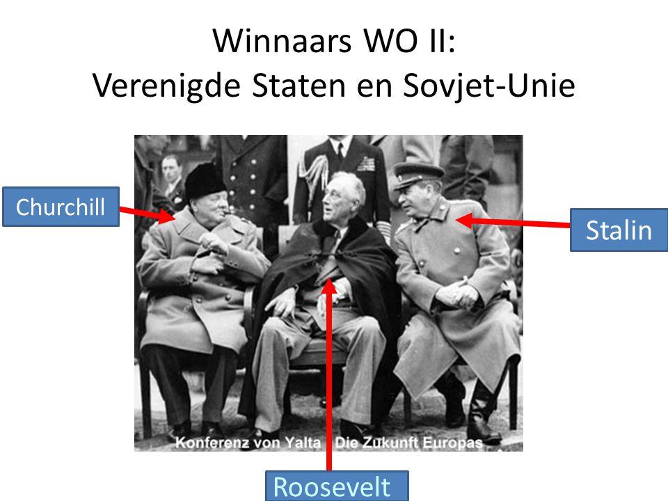Winnaars WO II: Verenigde Staten en Sovjet-Unie Churchill Roosevelt Stalin