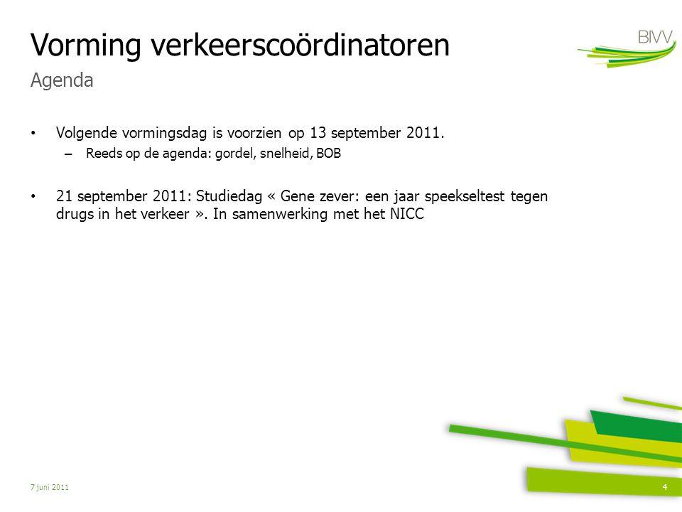 Vorming verkeerscoördinatoren Volgende vormingsdag is voorzien op 13 september 2011.