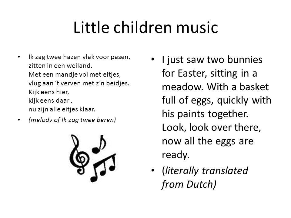 Little children music Ik zag twee hazen vlak voor pasen, zitten in een weiland.