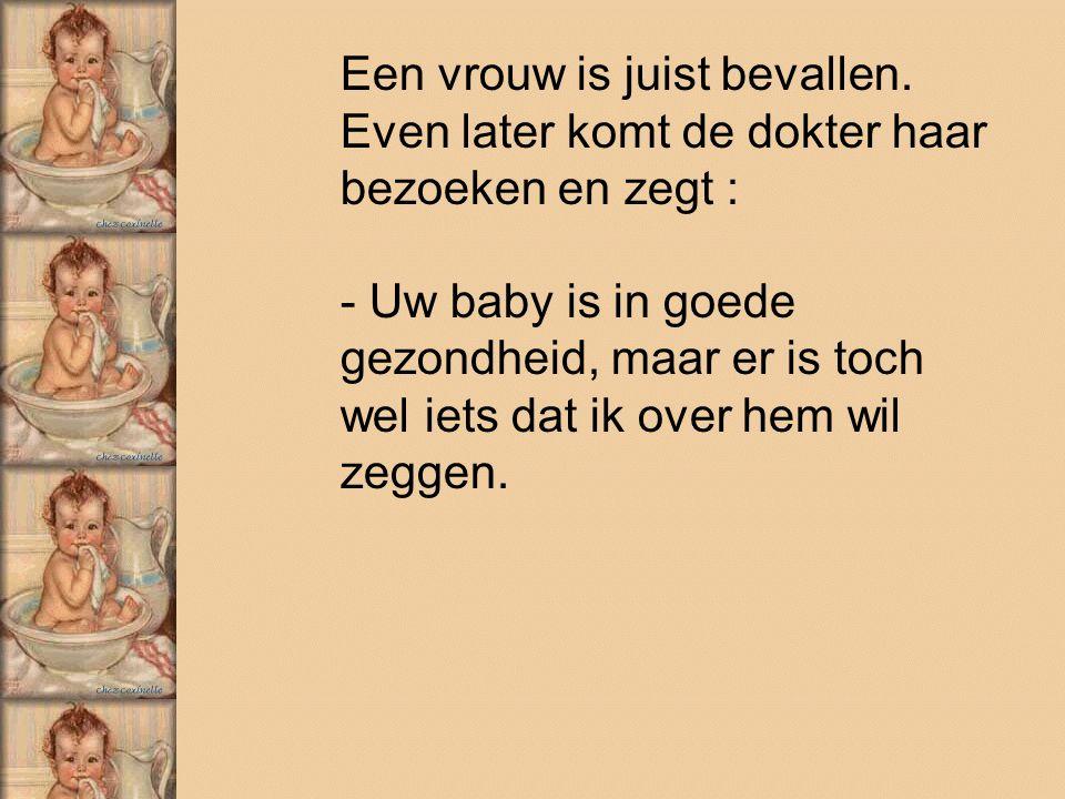 De vrouw maakt zich ongerust: - Wat is er mis met de baby .