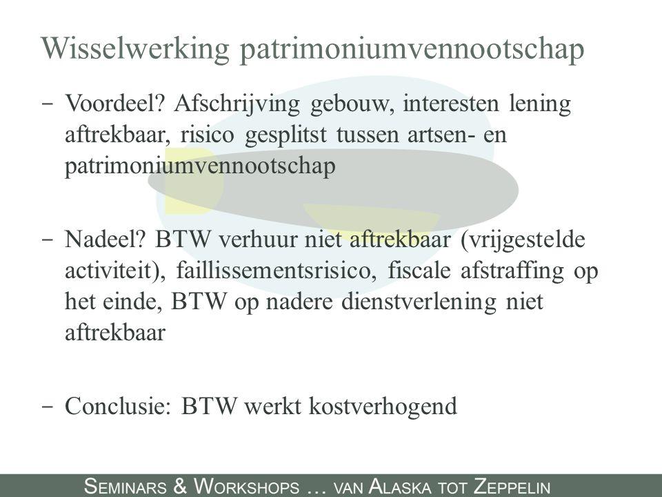 Wisselwerking patrimoniumvennootschap - Voordeel.