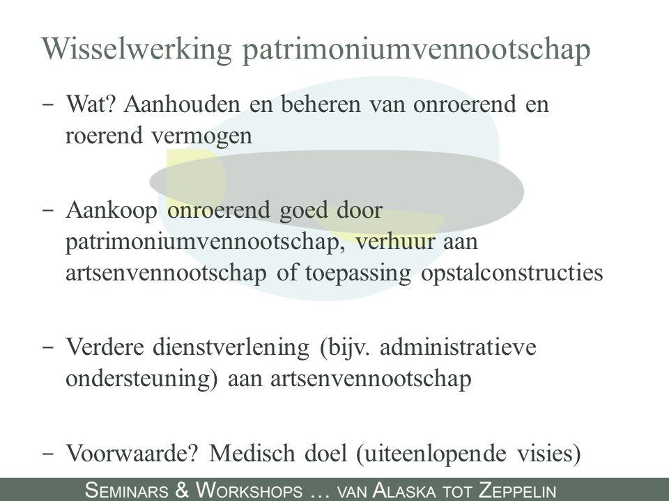 Wisselwerking patrimoniumvennootschap - Wat.