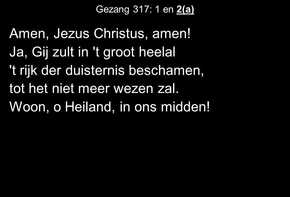 Amen, Jezus Christus, amen.