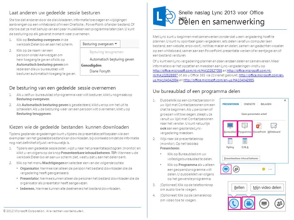 Snelle naslag Lync 2013 voor Office 365 © 2012 Microsoft Corporation.