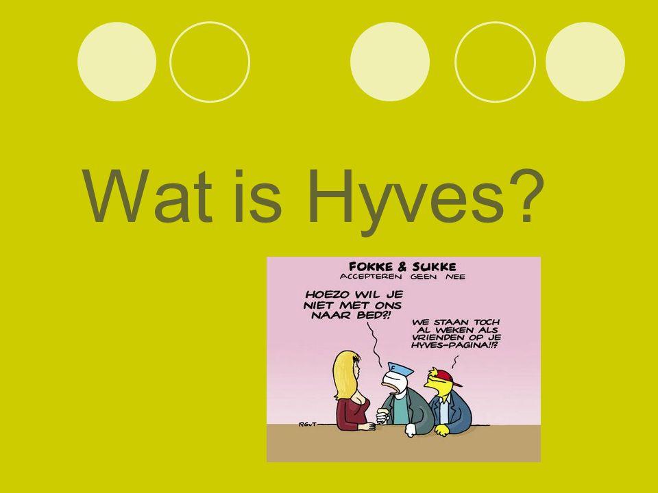 Wat is Hyves?