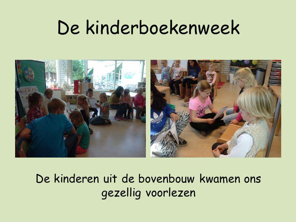 De kinderboekenweek De kinderen uit de bovenbouw kwamen ons gezellig voorlezen