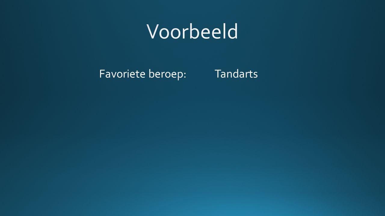 Favoriete beroep: Tandarts