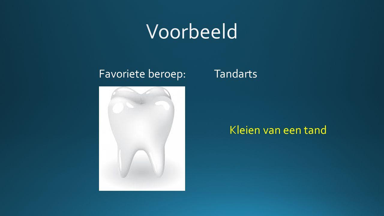 Favoriete beroep: Tandarts Kleien van een tand