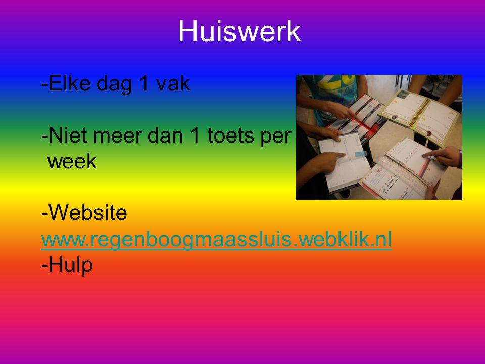 Huiswerk -Elke dag 1 vak -Niet meer dan 1 toets per week -Website www.regenboogmaassluis.webklik.nl www.regenboogmaassluis.webklik.nl -Hulp