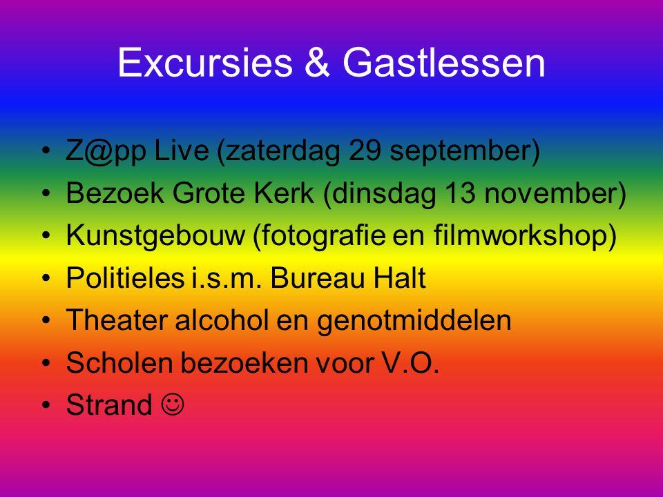 Excursies & Gastlessen Z@pp Live (zaterdag 29 september) Bezoek Grote Kerk (dinsdag 13 november) Kunstgebouw (fotografie en filmworkshop) Politieles i
