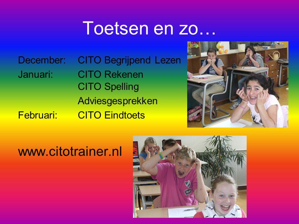 Toetsen en zo… December: CITO Begrijpend Lezen Januari:CITO Rekenen CITO Spelling Adviesgesprekken Februari: CITO Eindtoets www.citotrainer.nl