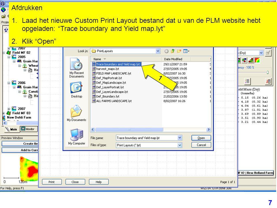 """7 Afdrukken 1.Laad het nieuwe Custom Print Layout bestand dat u van de PLM website hebt opgeladen: """"Trace boundary and Yield map.lyt"""" 2.Klik """"Open"""" Af"""