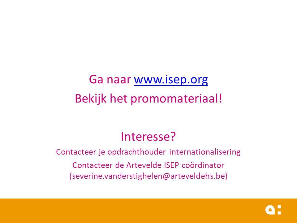 Ga naar www.isep.orgwww.isep.org Bekijk het promomateriaal.