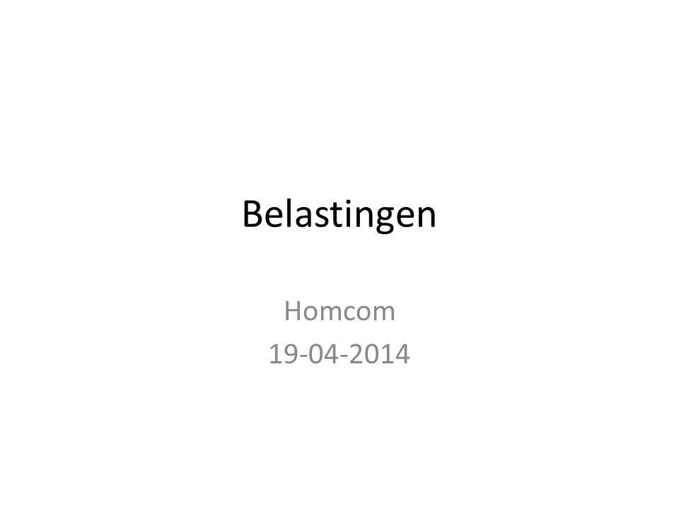 Belastingen Homcom 19-04-2014