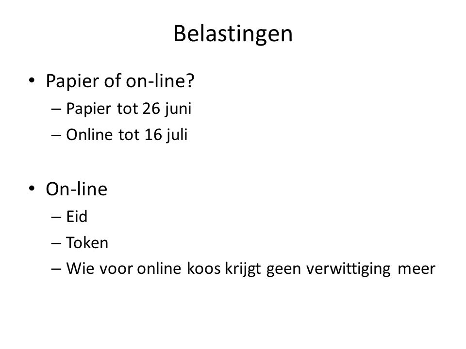 Belastingen Papier of on-line.