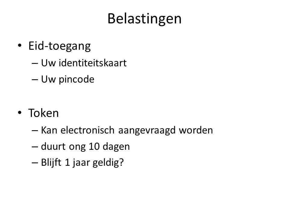 Belastingen Eid – Voor kaarten uitgereikt na 28/02/2014 moet je de nieuwste software van Eid binnenhalen – http://eid.belgium.be/nl/je_eid_gebruiken/ http://eid.belgium.be/nl/je_eid_gebruiken/ – Nieuwe kaartlezer.