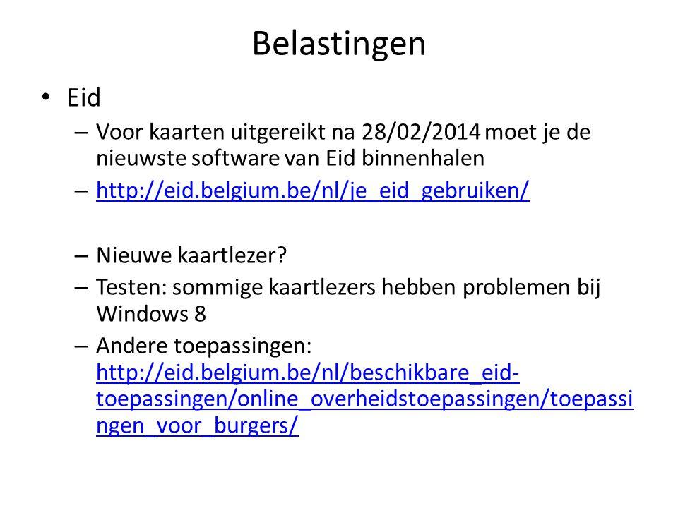 Belastingen Eid – Voor kaarten uitgereikt na 28/02/2014 moet je de nieuwste software van Eid binnenhalen – http://eid.belgium.be/nl/je_eid_gebruiken/
