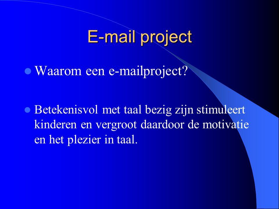 E-mail project Voorbeelden van projecten 2. Stapelverhaal.