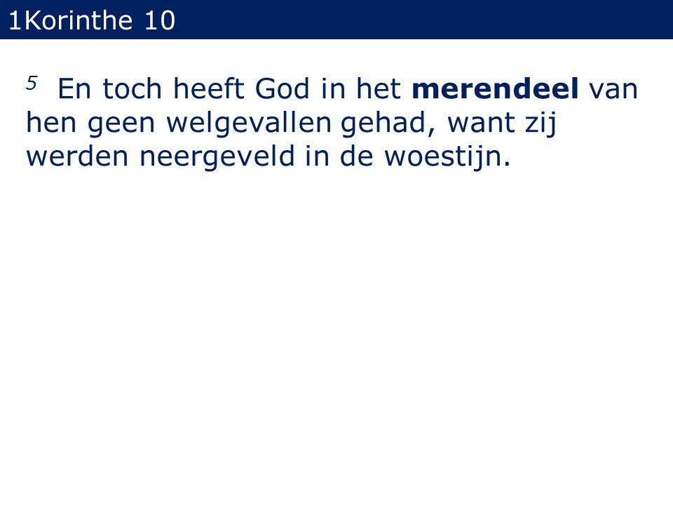 1Korinthe 10 12 Daarom, wie meent te staan, zie toe, dat hij niet valle.