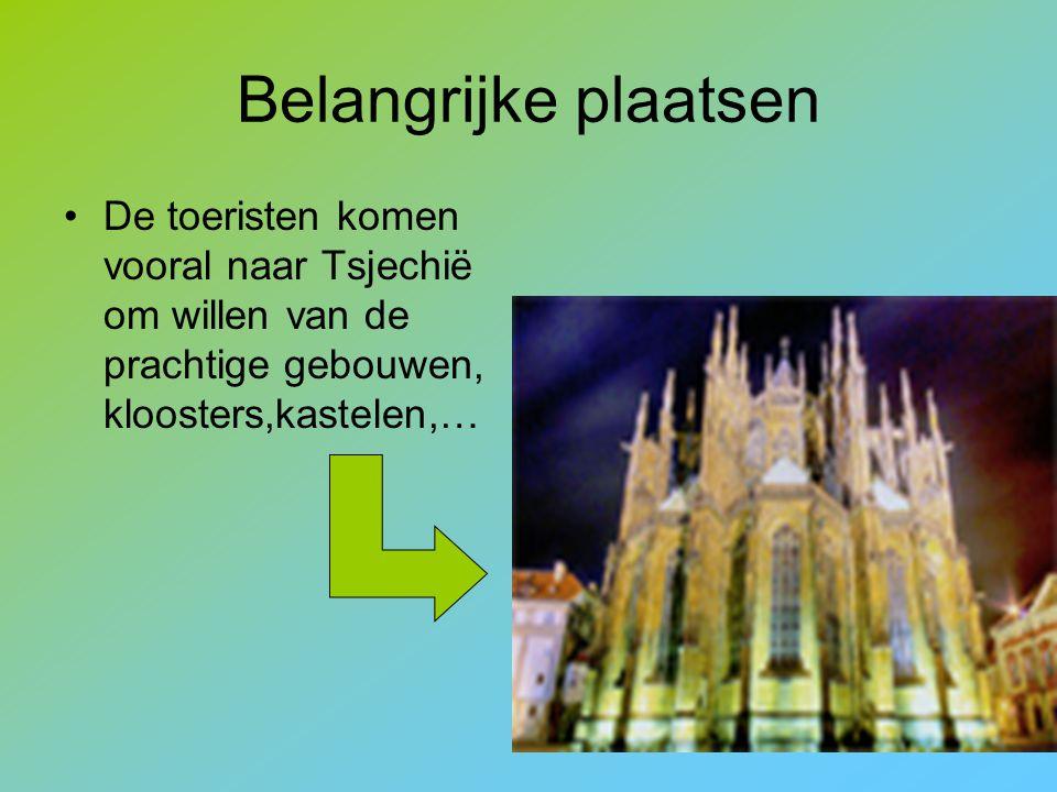 Belangrijke plaatsen De toeristen komen vooral naar Tsjechië om willen van de prachtige gebouwen, kloosters,kastelen,…