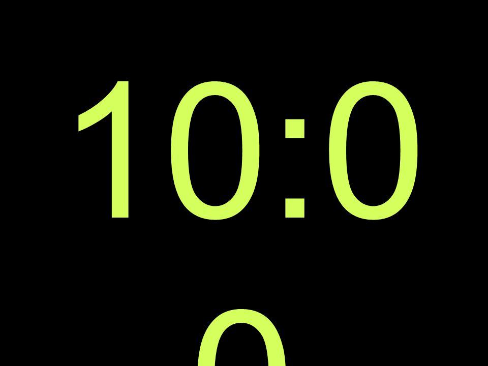 10:0 0