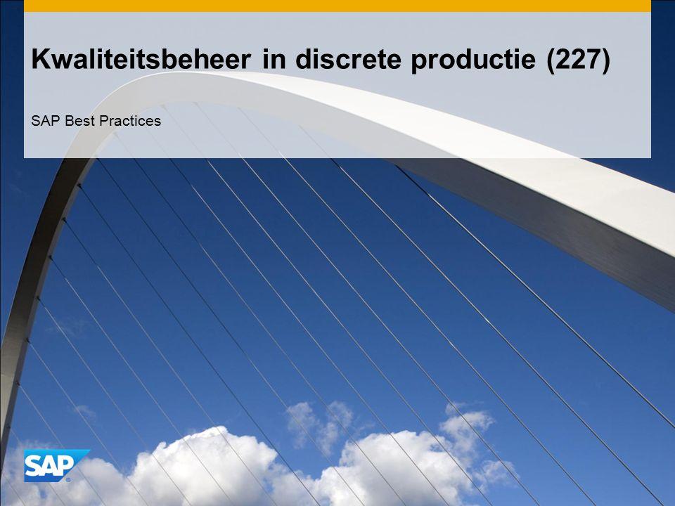 Kwaliteitsbeheer in discrete productie (227) SAP Best Practices