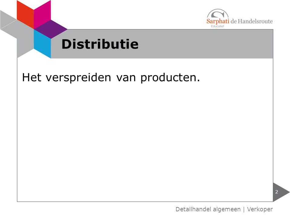 Soorten distributie 3 Detailhandel algemeen | Verkoper