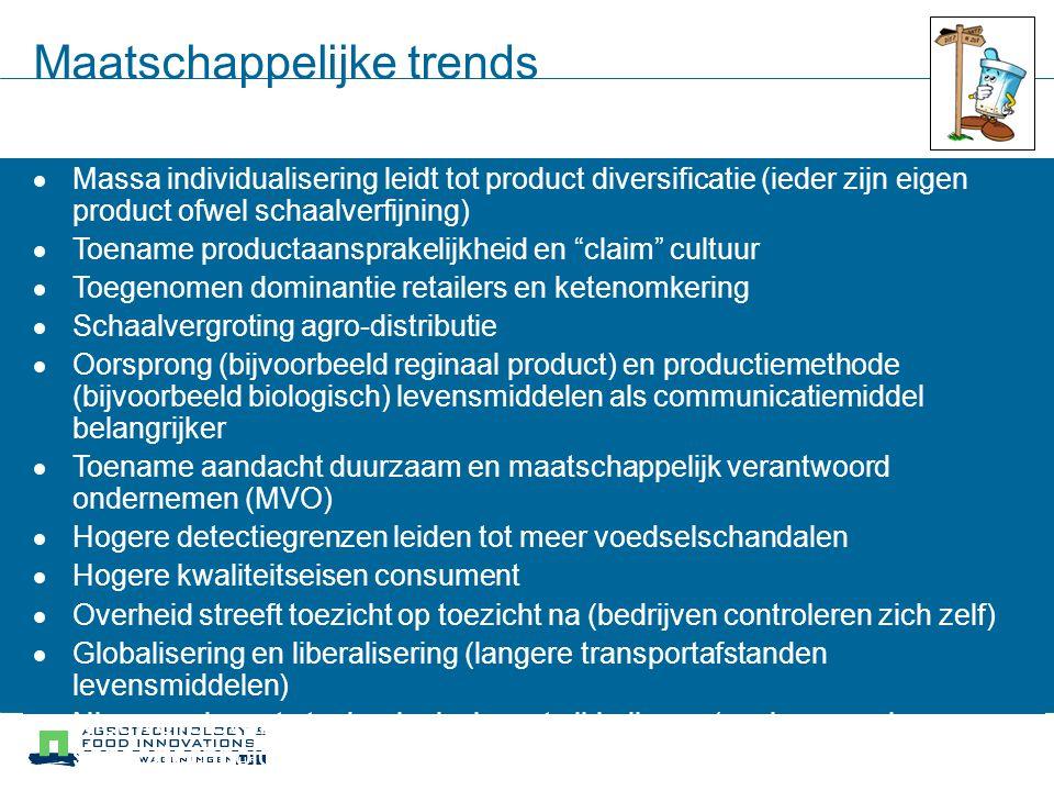 Maatschappelijke trends  Massa individualisering leidt tot product diversificatie (ieder zijn eigen product ofwel schaalverfijning)  Toename product