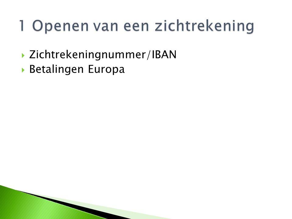  Zichtrekeningnummer/IBAN  Betalingen Europa
