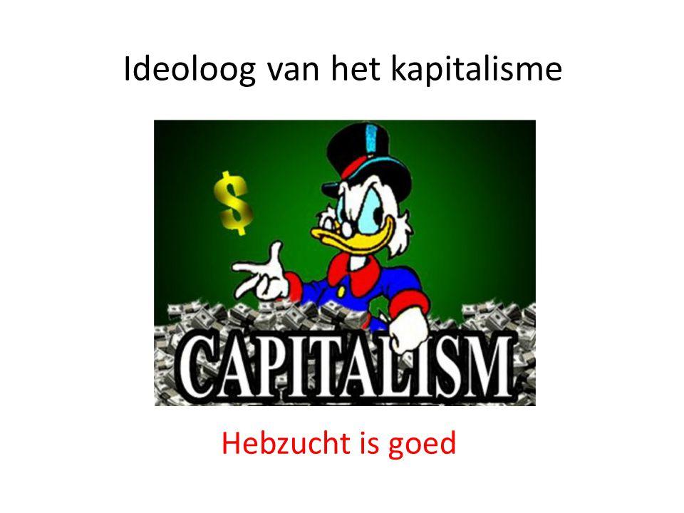 Ideoloog van het kapitalisme Hebzucht is goed
