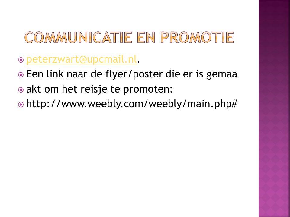  peterzwart@upcmail.nl. peterzwart@upcmail.nl  Een link naar de flyer/poster die er is gemaa  akt om het reisje te promoten:  http://www.weebly.co
