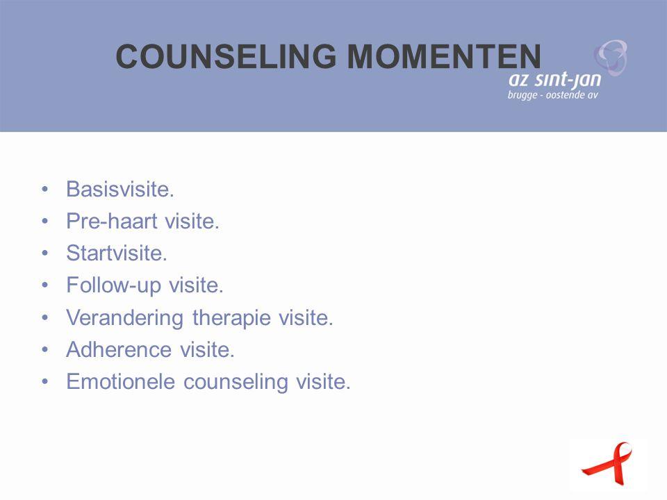 COUNSELING MOMENTEN Basisvisite. Pre-haart visite. Startvisite. Follow-up visite. Verandering therapie visite. Adherence visite. Emotionele counseling