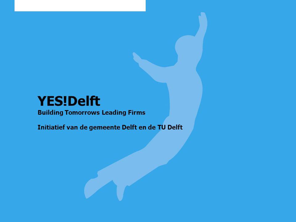 Waarom YES!Delft.Technostarten van groot belang voor onze economie.