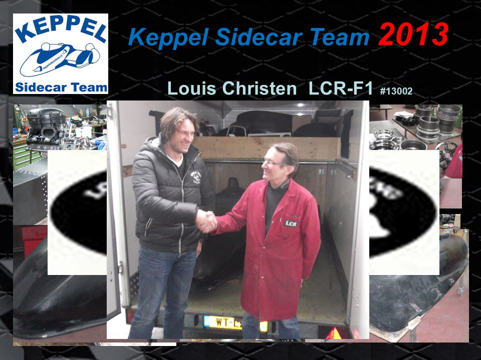 Keppel Sidecar Team 2013 Louis Christen LCR-F1 #13002