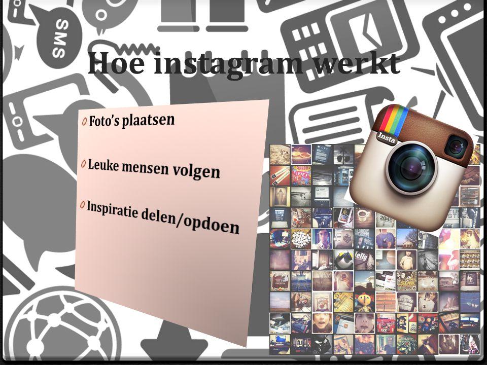 Hoe instagram werkt