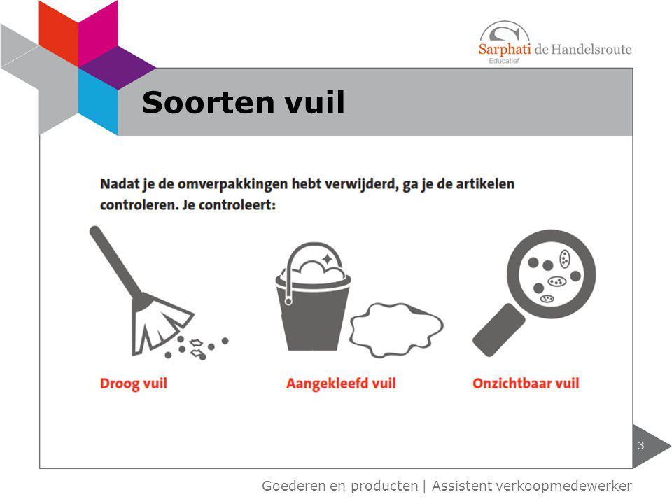 Goederen en producten | Assistent verkoopmedewerker 4 Veilig schoonmaken