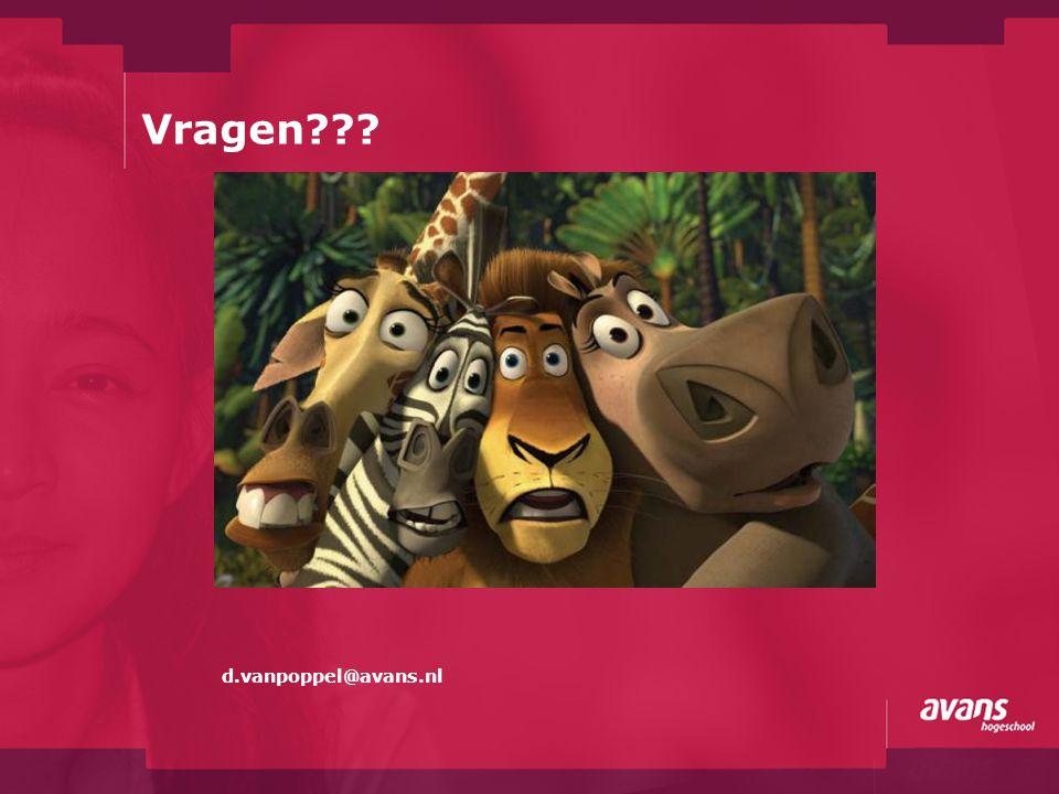 Vragen??? d.vanpoppel@avans.nl