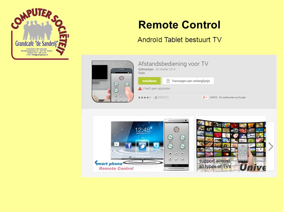 Remote Control Androïd Tablet bestuurt TV