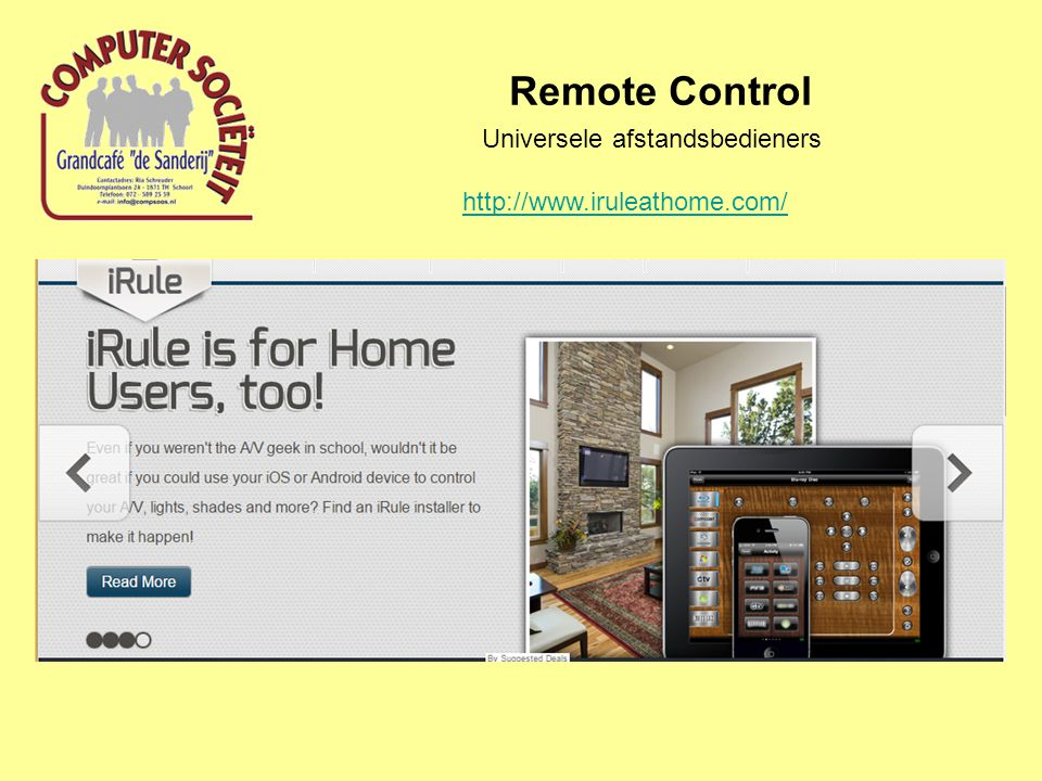 Remote Control Universele afstandsbedieners http://www.iruleathome.com/