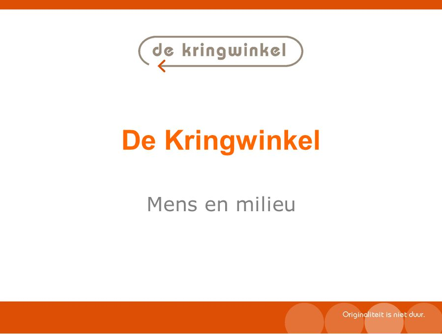 De Kringwinkel Mens en milieu