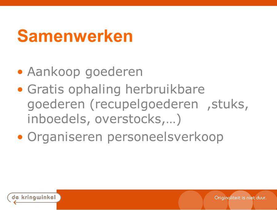 Samenwerken Erkende OVAM partner (vergunningsplicht transporteur, verwerker, milieu) België dekkend (in samenwerking met Waalse partner) Grote capaciteit