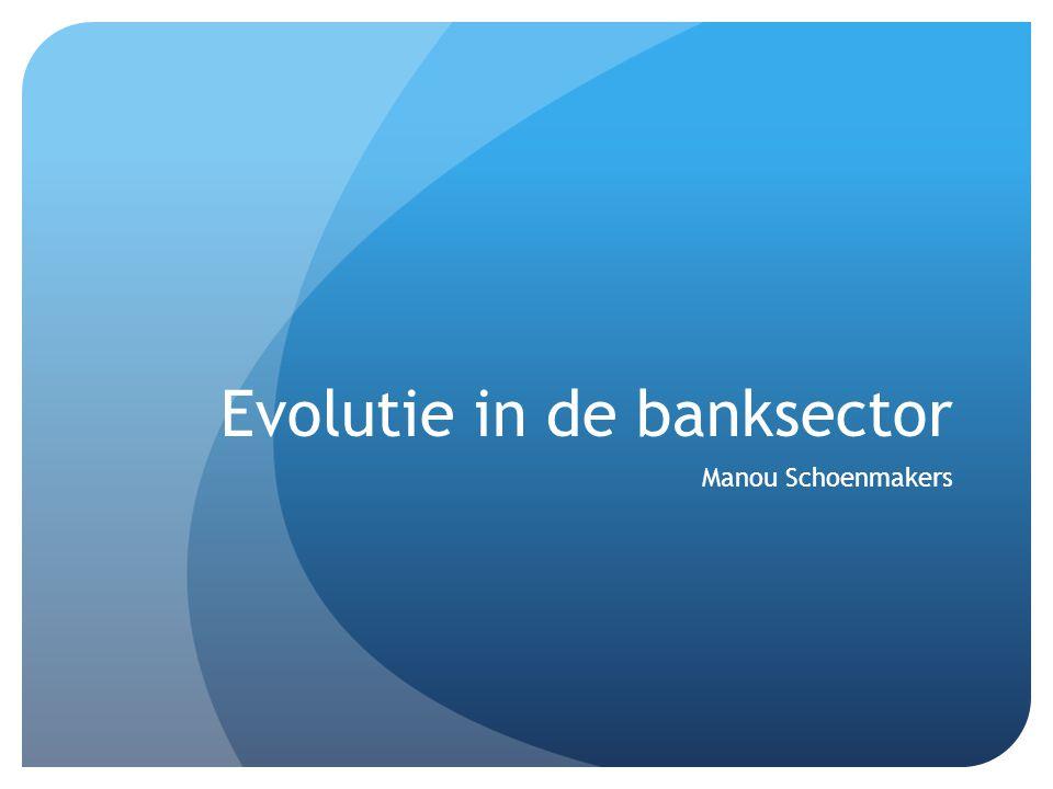 Inhoud Het begrip 'kredietinstelling' Kernactiviteiten Bankwezen in België + evolutie Evolutie in de communicatie Besluit Vragenronde