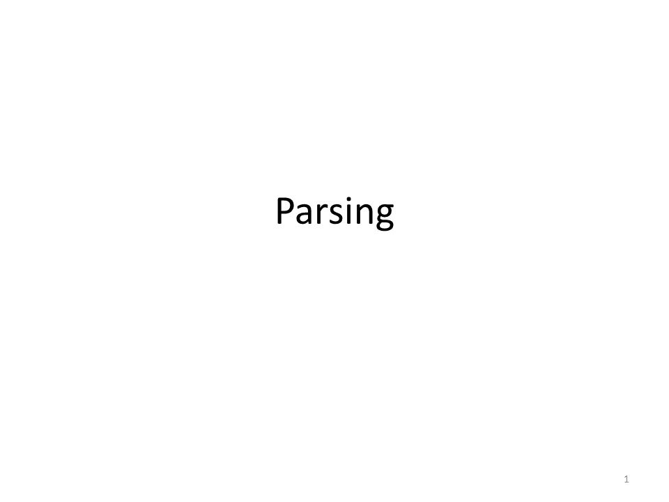 Parsing 1