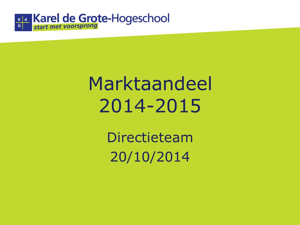 Focus Analyse per opleiding (incl SLA) Voor professioneel gerichte opleidingen, ook KdG-brede analyse KdG – Regio* – Vlaanderen *volgende instellingen worden beschouwd als zijnde concurrenten in de regio: – AP – Thomas More Kempen – Thomas More Mechelen – Odisee Sint-Niklaas DT 20/10/2014 - p.2