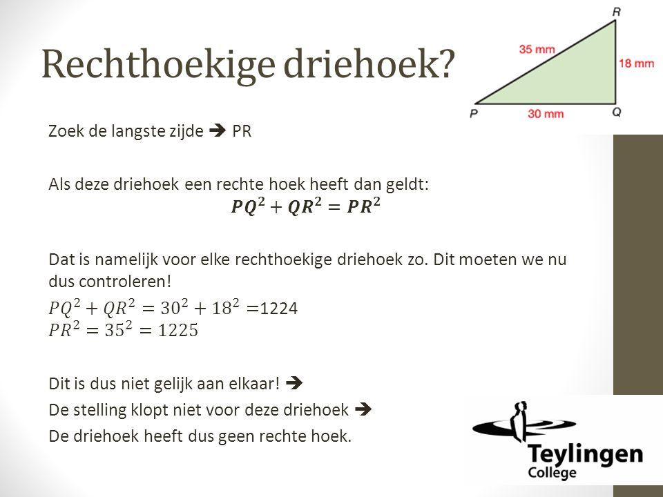 Rechthoekige driehoek?