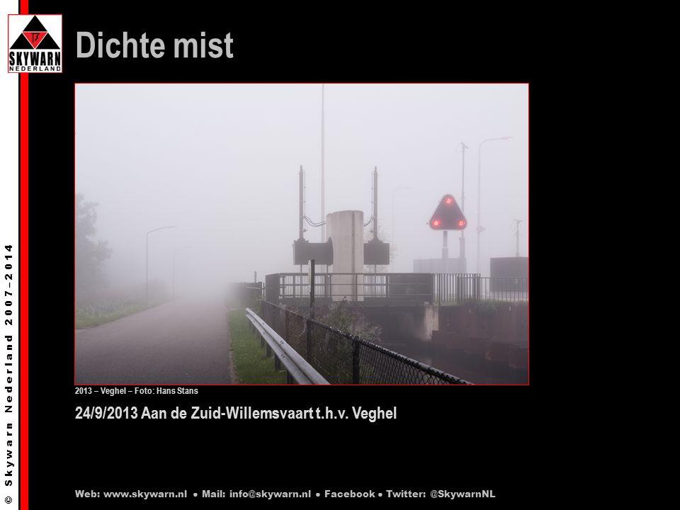 © S k y w a r n N e d e r l a n d 2 0 0 7 – 2 0 1 4 24/9/2013 Aan de Zuid-Willemsvaart t.h.v.