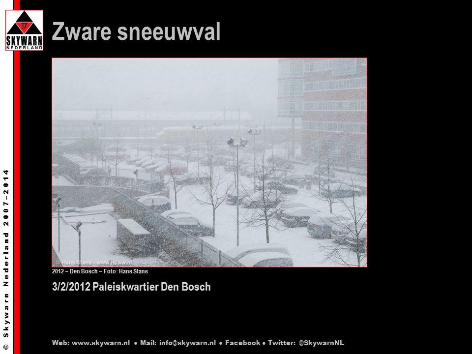 © S k y w a r n N e d e r l a n d 2 0 0 7 – 2 0 1 4 3/2/2012 Paleiskwartier Den Bosch Zware sneeuwval 2012 – Den Bosch – Foto: Hans Stans Web: www.skywarn.nl ● Mail: info@skywarn.nl ● Facebook ● Twitter: @SkywarnNL